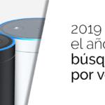 2019 será el año de la búsqueda por voz